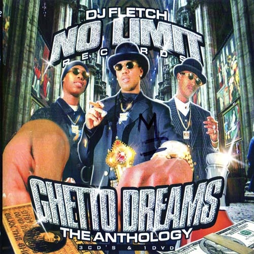 "No Limit Records – Ghetto Dreams ""The Anthology"""