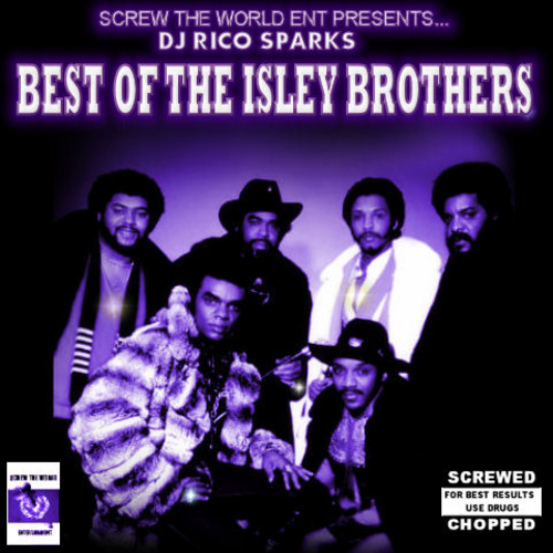 Rico Sparks – Presents The Isley Brothers Tribute (Screwed)