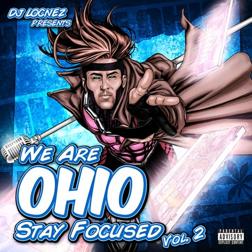 DJ Locnez – We Are Ohio- Stay Focused Vol. 2