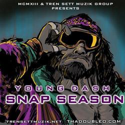 Young Dash – Snap Season