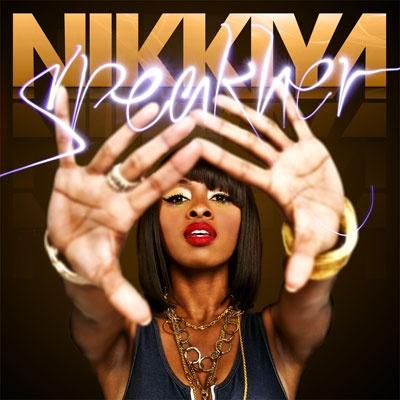 Nikkiya – Speakher