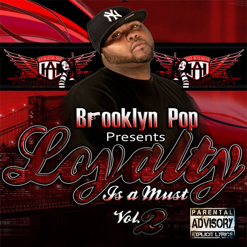 Brooklyn Pop – Loyalty Is A Must Vol.2