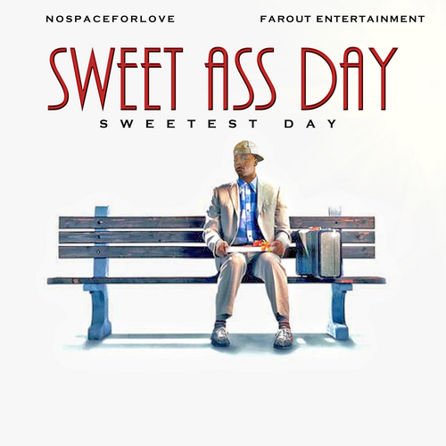 FarOut Entertainment [ JayOhhh, Keyz, Adore ] –  Sweet Ass Day