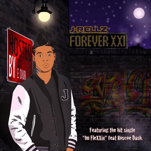 J-Rellz – Forever 21