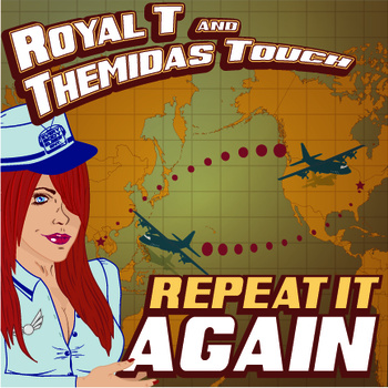 Royal T & Themidas Touch – Repeat It Again EP