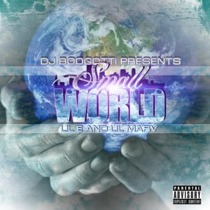 DJ BooGotti Presents Lil Marv & Lil E [SmallWorld] Mixtape