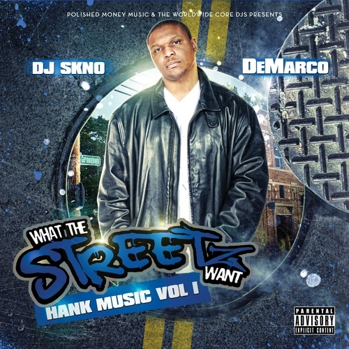 Hank_Music_-_What_The_Streetz_Want_Hosted_And_Mix-front-large