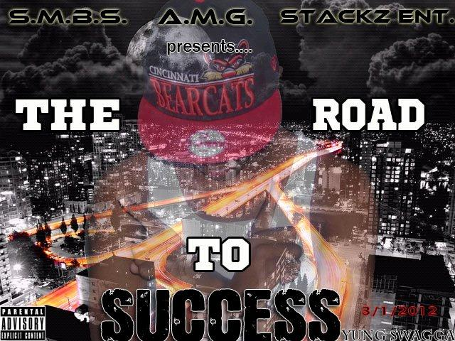 Yung Swagga – The Road To Success