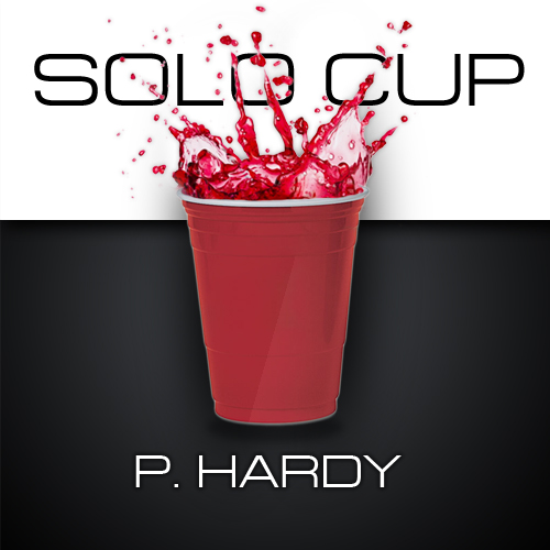 P.Hardy – Solo Cup