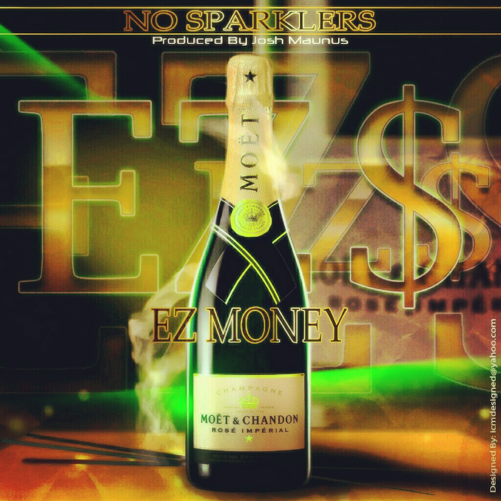 E.Z. MONEY – No Sparklers
