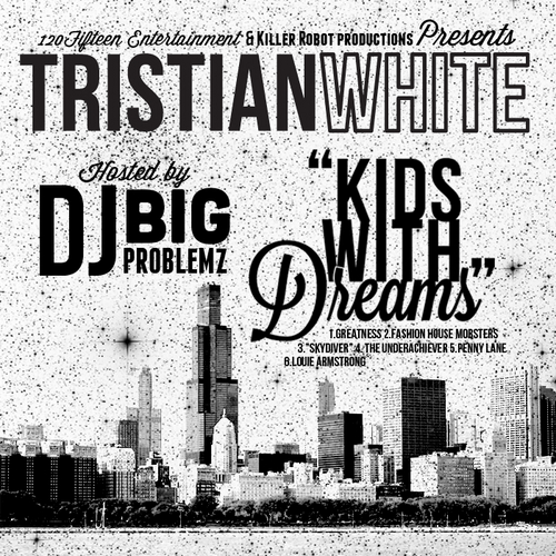Tristian White – Kids With Dreams