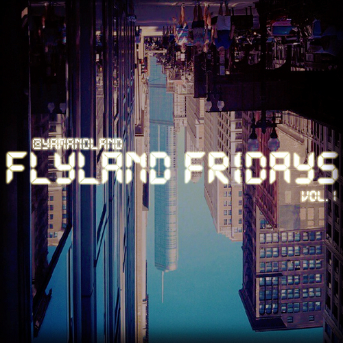 FLYLand_Flyland_Fridays_Vol_1-front-large