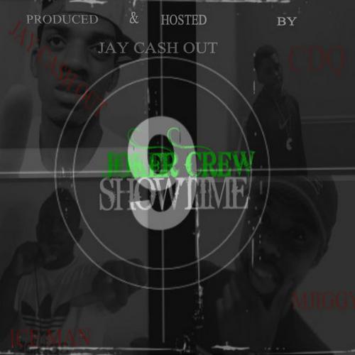 Joker Crew Muzikk Group – Showtime