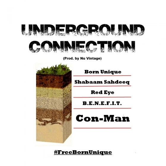 Con-Man Feat. Born Unique, Shabaam Sahdeeq, Red Eye, & B.E.N.E.F.I.T. – Underground Connection