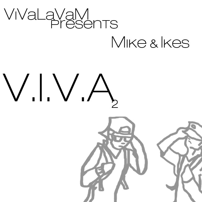 Viva La Vam – Mike And Ikes