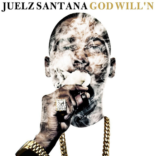 Juelz Santana – God Will'n [VMG Approved]
