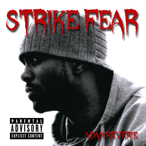 Adam Reverie – Strike Fear
