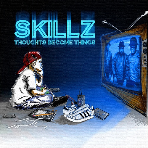 skillz-thoughts-become-things