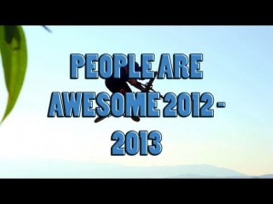 People Are Awesome (2012 &#8211; 2013)