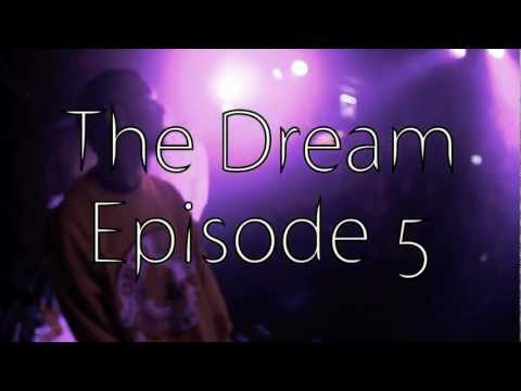 Cali Kid Dubz &#8211; The Dream: Episode 5 &#8220;La Vida Buena&#8221;