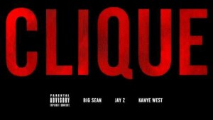 Kanye West Feat. Big Sean & Jay-Z – Clique