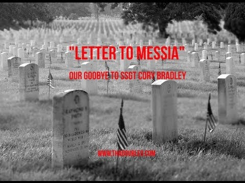 ThaDoubleO [Our Goodbye To SSgt Cory Bradley] – Letter To Messia