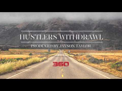 360 – Hustlers Withdrawal