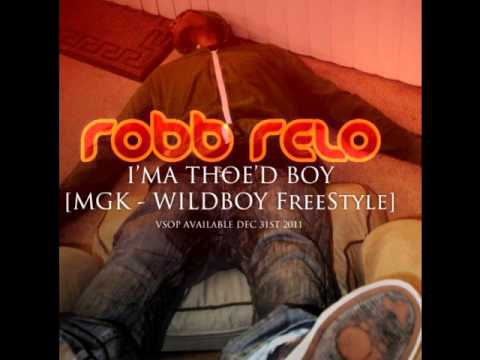 Robb Relo – Thoed Boy [MGK Wildboy Freestyle]