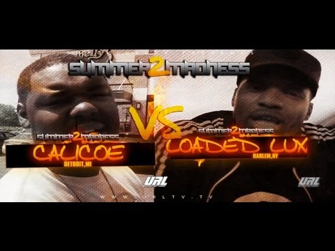 Smack-URL [Loaded Lux Vs. Calicoe]