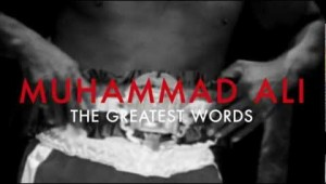 Muhammad Ali &#8211; The Greatest Words &#8211; Louis Vuitton Core Values Commercial