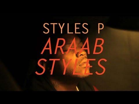 Styles P – Araab Styles