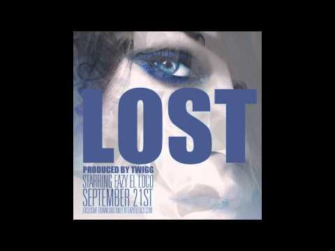 Eazy El Loco – Lost