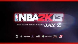 NBA 2K13 Is Executive Produced by JAY-Z