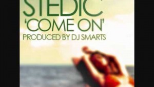 Stedic – Come On