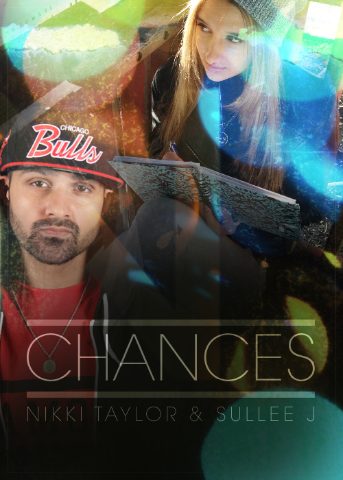 Nikki Taylor Feat. Sullee J – Chances
