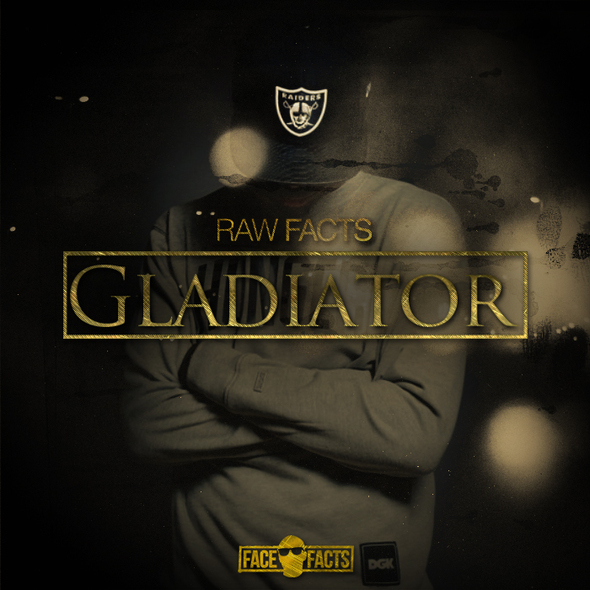 Raw Facts – Gladiator