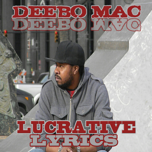 DEEBO_MAC_Lucrative_Lyrics-front-large