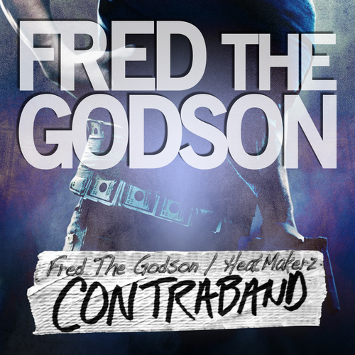 Fred The Godson – Contraband