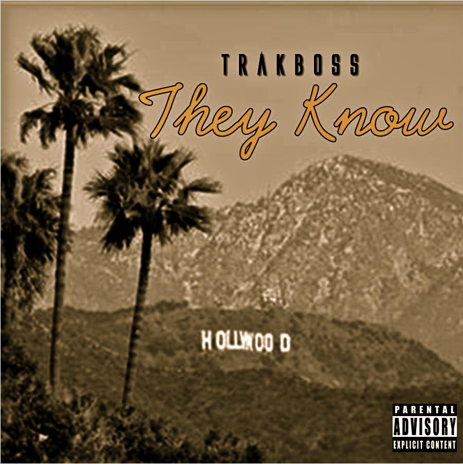 TrakBoss – They Know