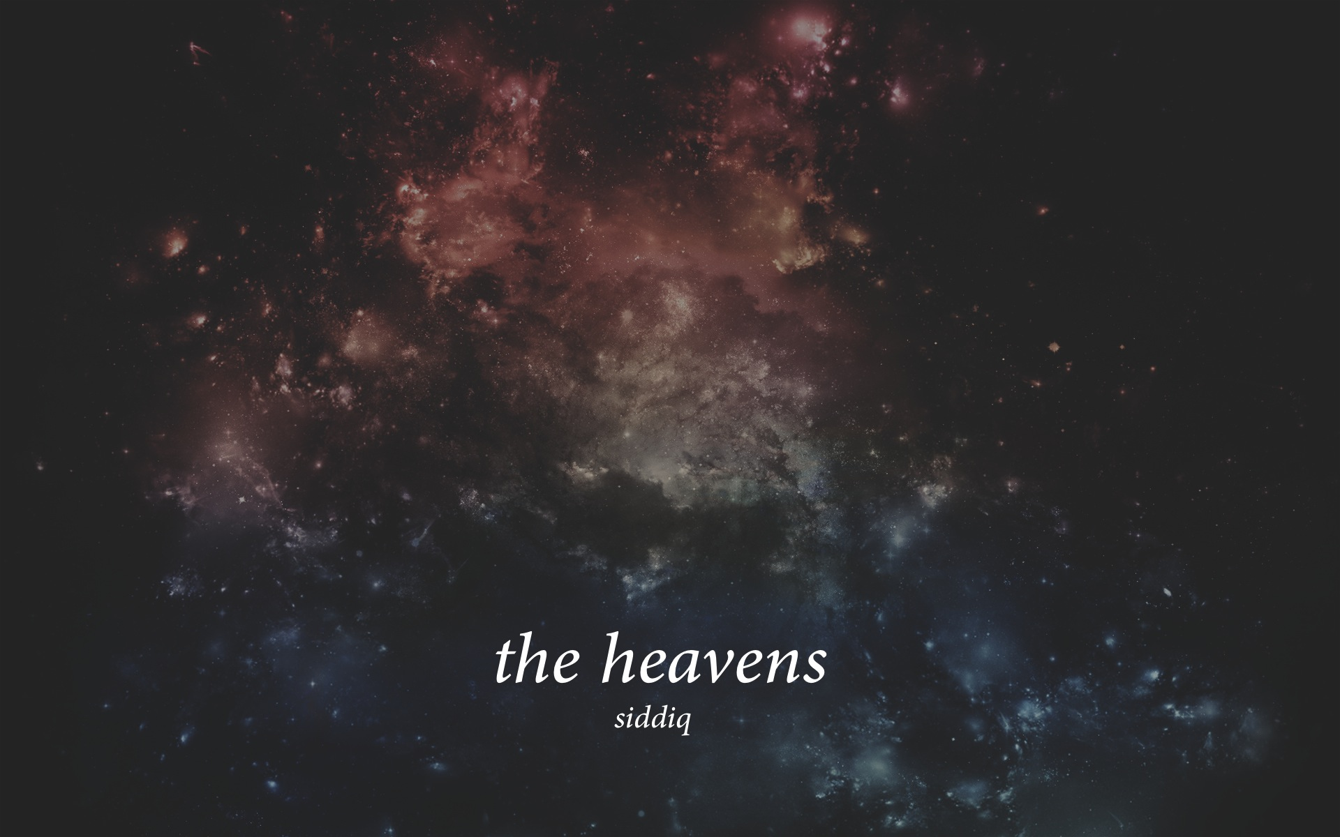 Siddiq – The Heavens