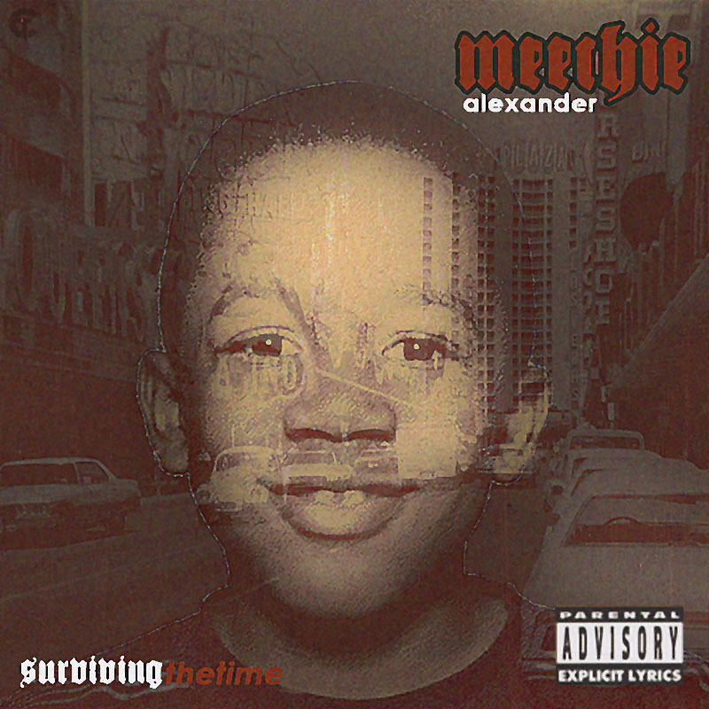 Meechie Alexander – Surviving the Time [EP]