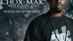 Chox-Mak - Nine Eleven Hosted By DJ YRS Jerzy