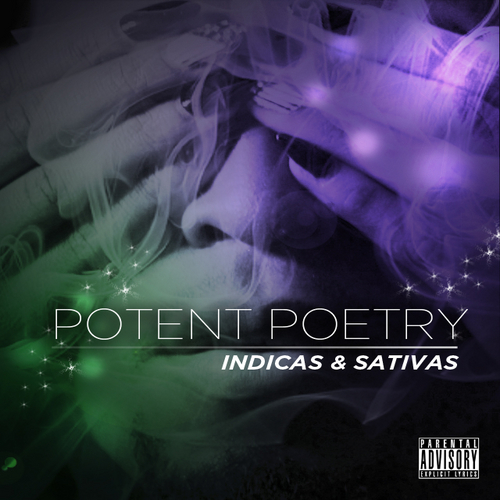 Good Game – Potent Poetry: The Indicas & Sativas