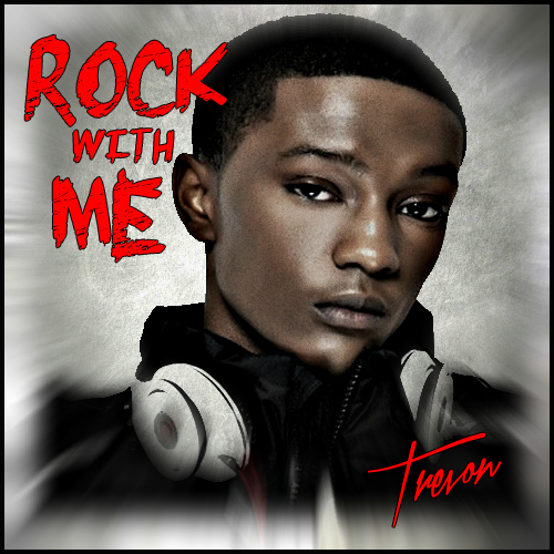 Tre'Von – Rock With Me