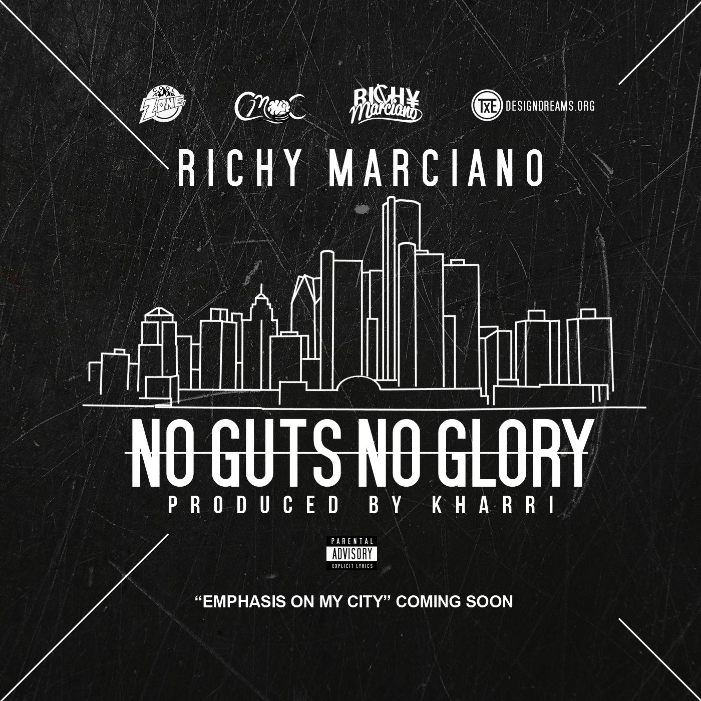 Richy Marciano – No Guts No Glory