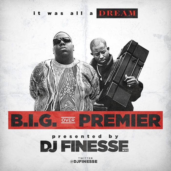 Dj Finesse Presents: Notorious B.I.G. & Dj Premier – It Was All A Dream [B.I.G. over Premier] [VMG Approved]