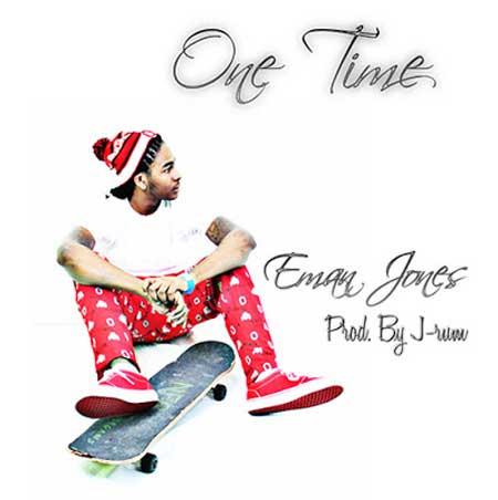 Eman Jones – One Time