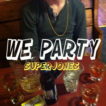 SuperJones – We Party