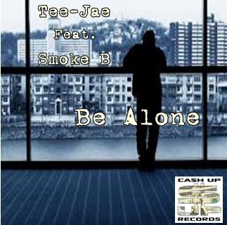 Teejae Feat. Smoke B –  Be Alone