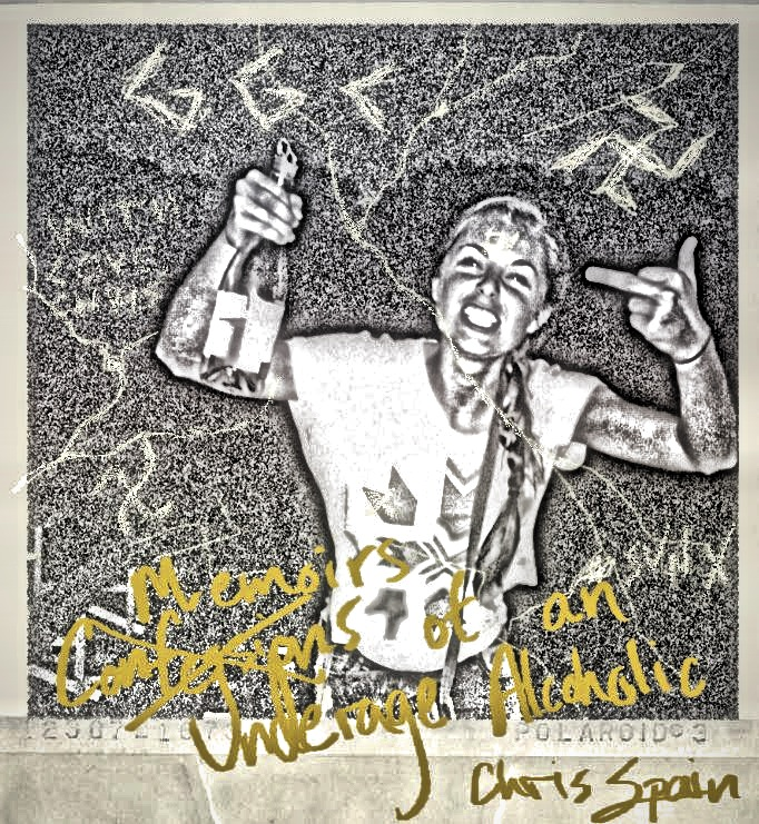 Chris Spain – Memoirs of an Underage Alcoholic [EP]